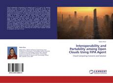 Couverture de Interoperability and Portability among Open Clouds Using FIPA Agent