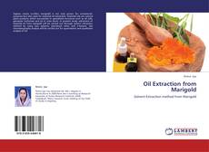 Portada del libro de Oil Extraction from Marigold
