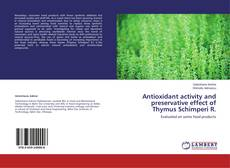 Bookcover of Antioxidant activity and preservative effect of Thymus Schimperi R.