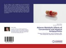Capa do livro de Adverse Metabolic Effects of Conventional and Atypical Antipsychotics