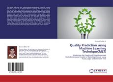 Обложка Quality Prediction using Machine Learning Technique(MLT)