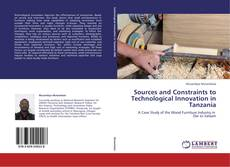 Couverture de Sources and Constraints to Technological Innovation in Tanzania