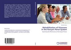 Bookcover of Rehabilitation of Prisoners in the Kenyan Penal System