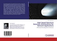 Bookcover of High Speed Signature Detection Architectures for Network Applications