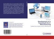 Development of a framework for E-Manufacturing kitap kapağı