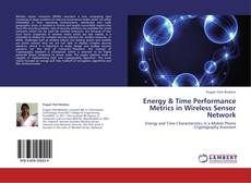 Copertina di Energy & Time Performance Metrics in Wireless Sensor Network