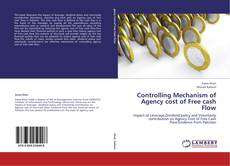 Bookcover of Controlling Mechanism of Agency cost of Free cash Flow