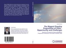 Bookcover of The Biggest Flagship Programme of India - Opportunity and Challenges