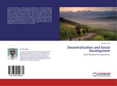 Bookcover of Decentralization and Social Development