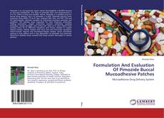 Borítókép a  Formulation And Evaluation Of Pimozide Buccal Mucoadhesive Patches - hoz