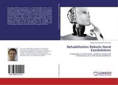 Buchcover von Rehabilitation Robotic Hand Exoskeletons