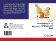 Обложка Effect of Propolis on Productive and Physiological Parameters in Quail
