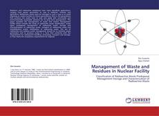 Bookcover of Management of Waste and Residues in Nuclear Facility