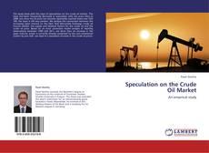 Buchcover von Speculation on the Crude Oil Market