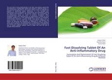 Copertina di Fast Dissolving Tablet Of An Anti-inflammatory Drug