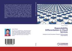 Bookcover of Dependability Differentiation in Cloud Services