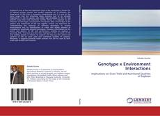 Bookcover of Genotype x Environment Interactions