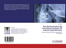 Portada del libro de Sex Determination By Functional Analysis Of Lateral Cephalometry