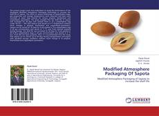 Couverture de Modified Atmosphere Packaging Of Sapota