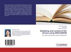 Buchcover von Modeling and control of DC drivers using MATLAB/PSB