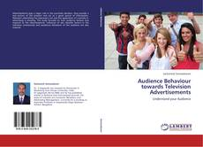 Bookcover of Audience Behaviour towards Television Advertisements