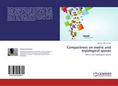 Bookcover of Compactness on metric and topological spaces