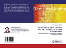 Capa do livro de Multiple Attribute Decision Making (MADM) for Project Management