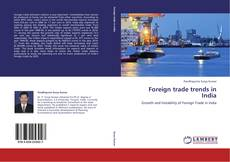 Portada del libro de Foreign trade trends in India