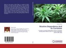 Bookcover of Nicotine Dependence And Its Correlates