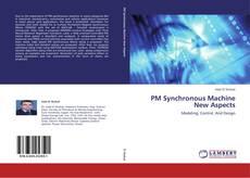 Borítókép a  PM Synchronous Machine New Aspects - hoz