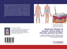 Couverture de Molecular Weight of Keratin, Amino Acids in Psoriatic patients by HPLC