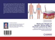 Buchcover von Molecular Weight of Keratin, Amino Acids in Psoriatic patients by HPLC