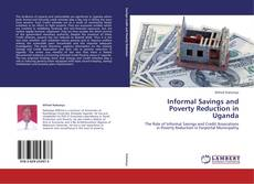 Buchcover von Informal Savings and Poverty Reduction in Uganda