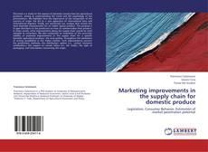 Copertina di Marketing improvements in the supply chain for domestic produce
