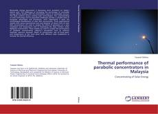 Capa do livro de Thermal performance of parabolic concentrators in Malaysia
