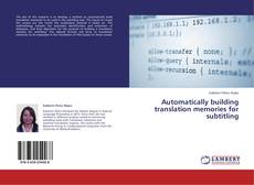 Bookcover of Automatically building translation memories for subtitling