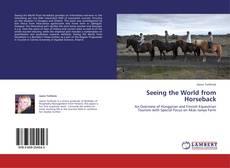 Copertina di Seeing the World from Horseback