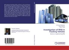Bookcover of Investigation of RFID in Tracking Vehicles