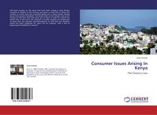 Bookcover of Consumer Issues Arising In Kenya