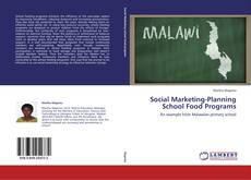 Social Marketing-Planning School Food Programs kitap kapağı