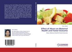 Capa do livro de Effect of Ahara on Maternal Health and Foetal Outcome