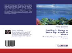 Couverture de Teaching Of Biology In Senior High Schools In Ghana