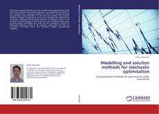 Buchcover von Modelling and solution methods for stochastic optimisation