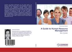 Bookcover of A Guide to Human Resource Management