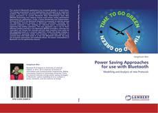 Portada del libro de Power Saving Approaches for use with Bluetooth