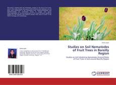 Bookcover of Studies on Soil Nematodes of Fruit Trees in Bareilly Region