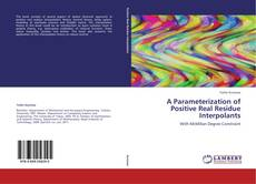 Bookcover of A Parameterization of Positive Real Residue Interpolants