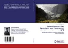 Couverture de Severe Dissociation Symptoms as a Criterion of BPD
