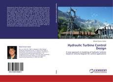 Bookcover of Hydraulic Turbine Control Design