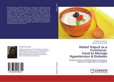 Обложка Herbal Yogurt as a Functional   Food to Manage Hypertension & Diabetes